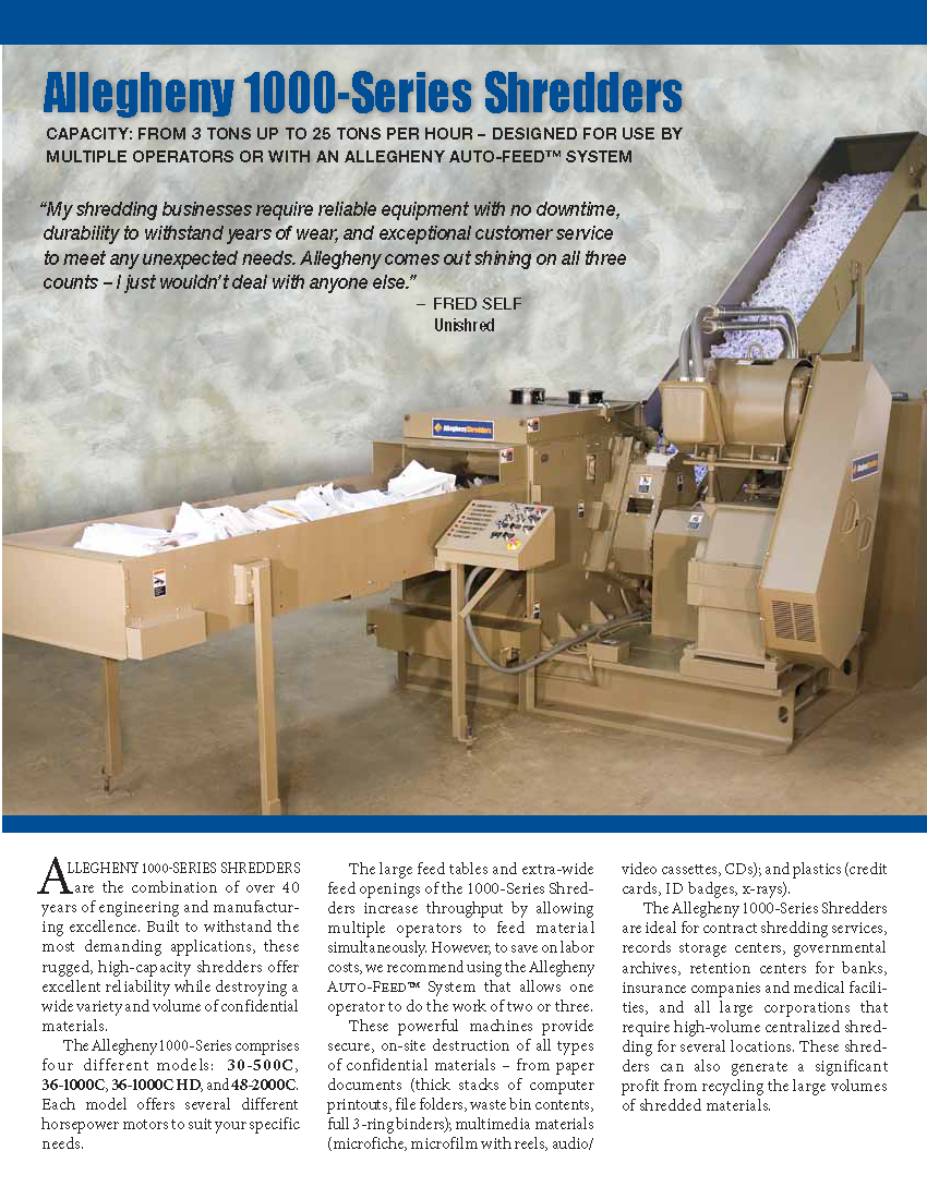 Learn more about the 1000-Series Shredders in the Allegheny Brochure.