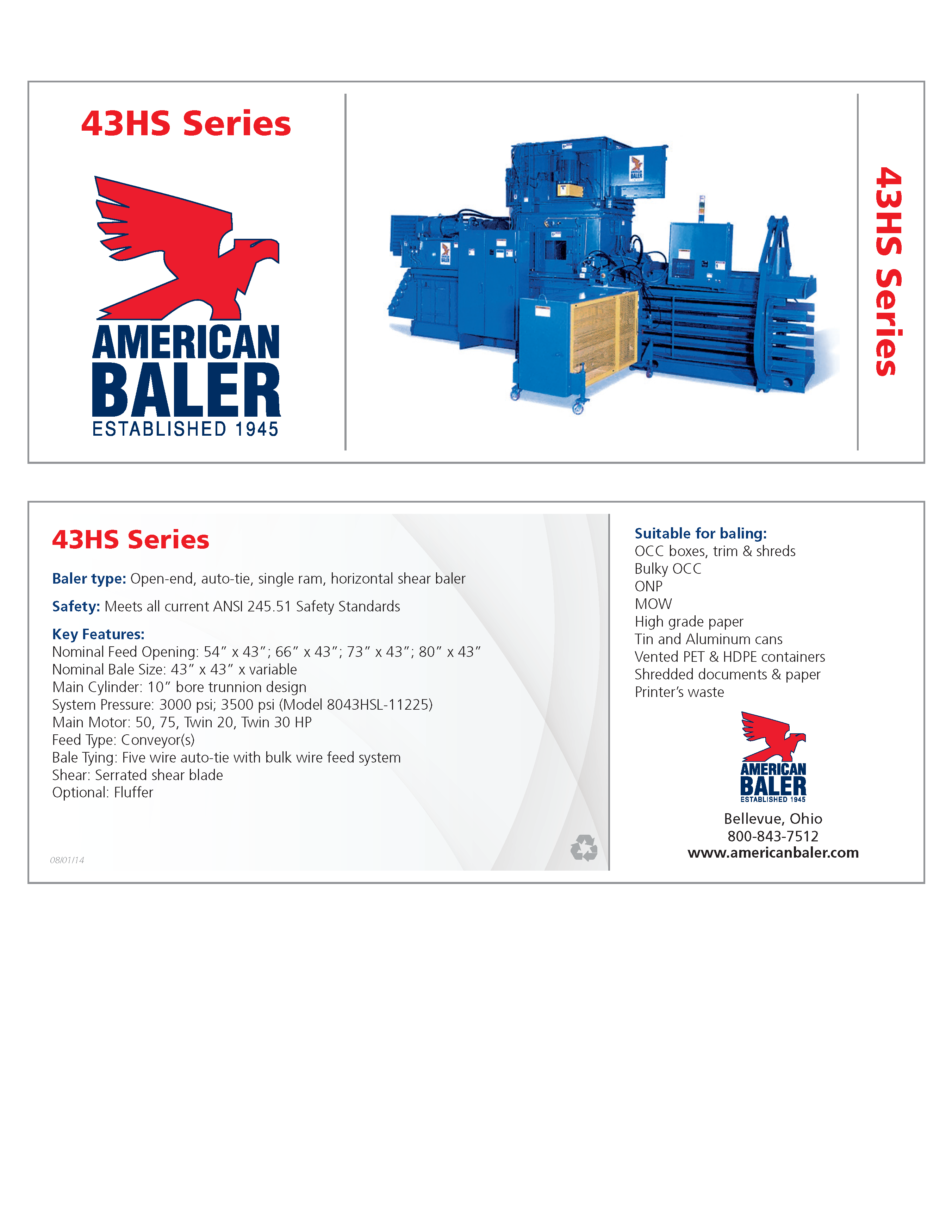 Learn more about the 43HS Series Baler in the American Baler Brochure.