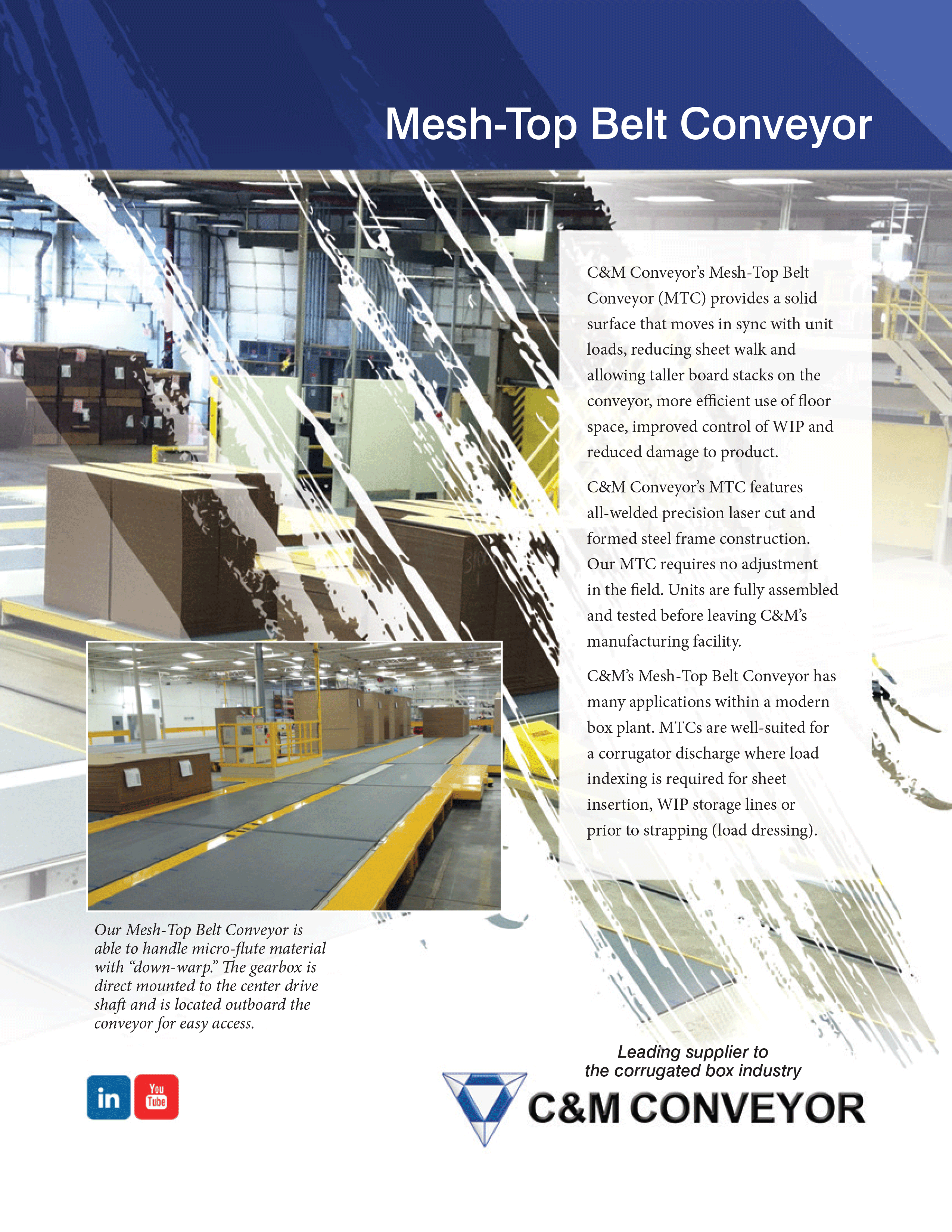 Learn more with C & M's Mesh-Top Belt Conveyor Brochure