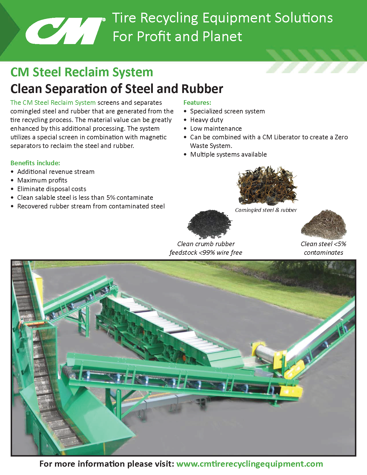 Learn more by viewing the CM Steel Reclaim System Brochure