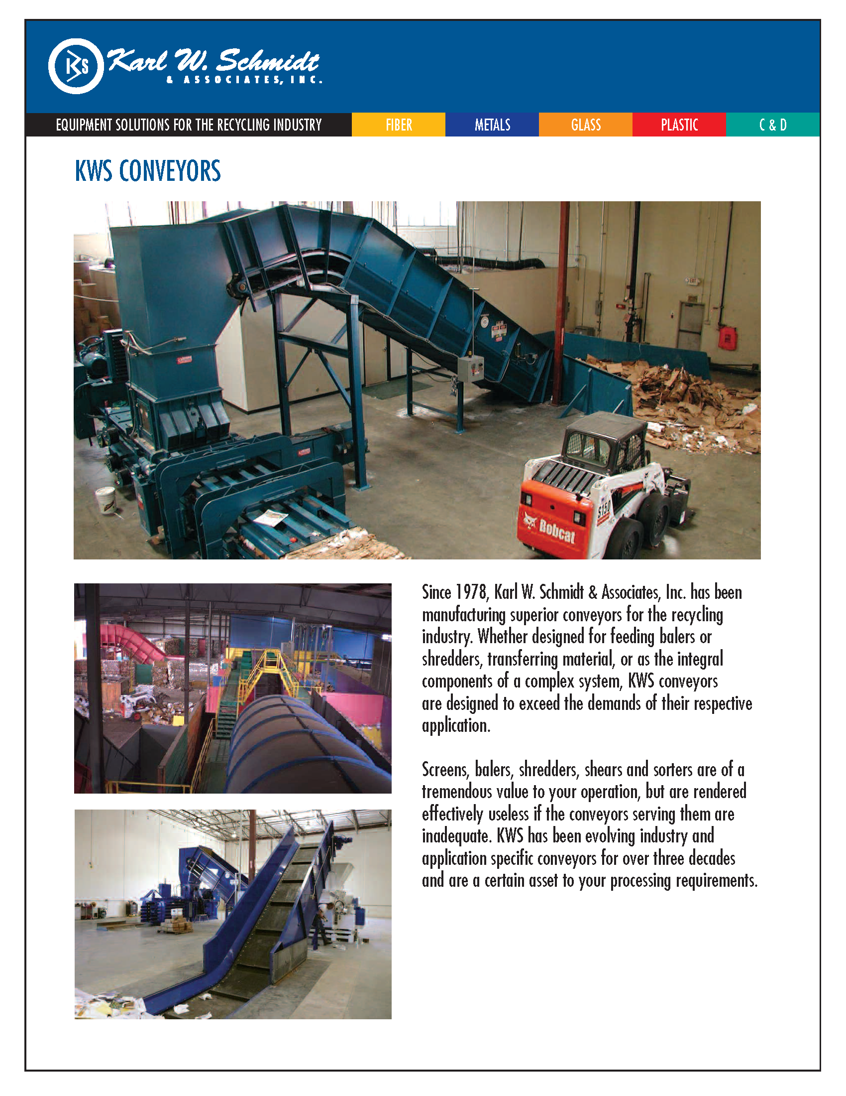 See the array of conveying solutions by Karl W. Schmidt