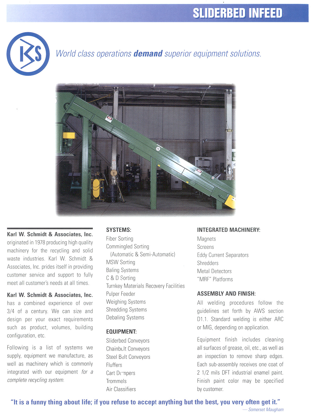 Learn more about the Sliderbed Conveyor in the Karl W. Schmidt Brochure.