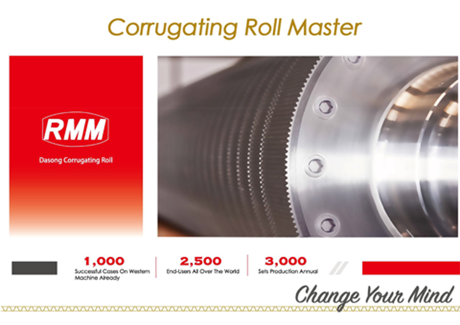 Read more about RMM's developments in the Corrugating Roll Master Brochure
