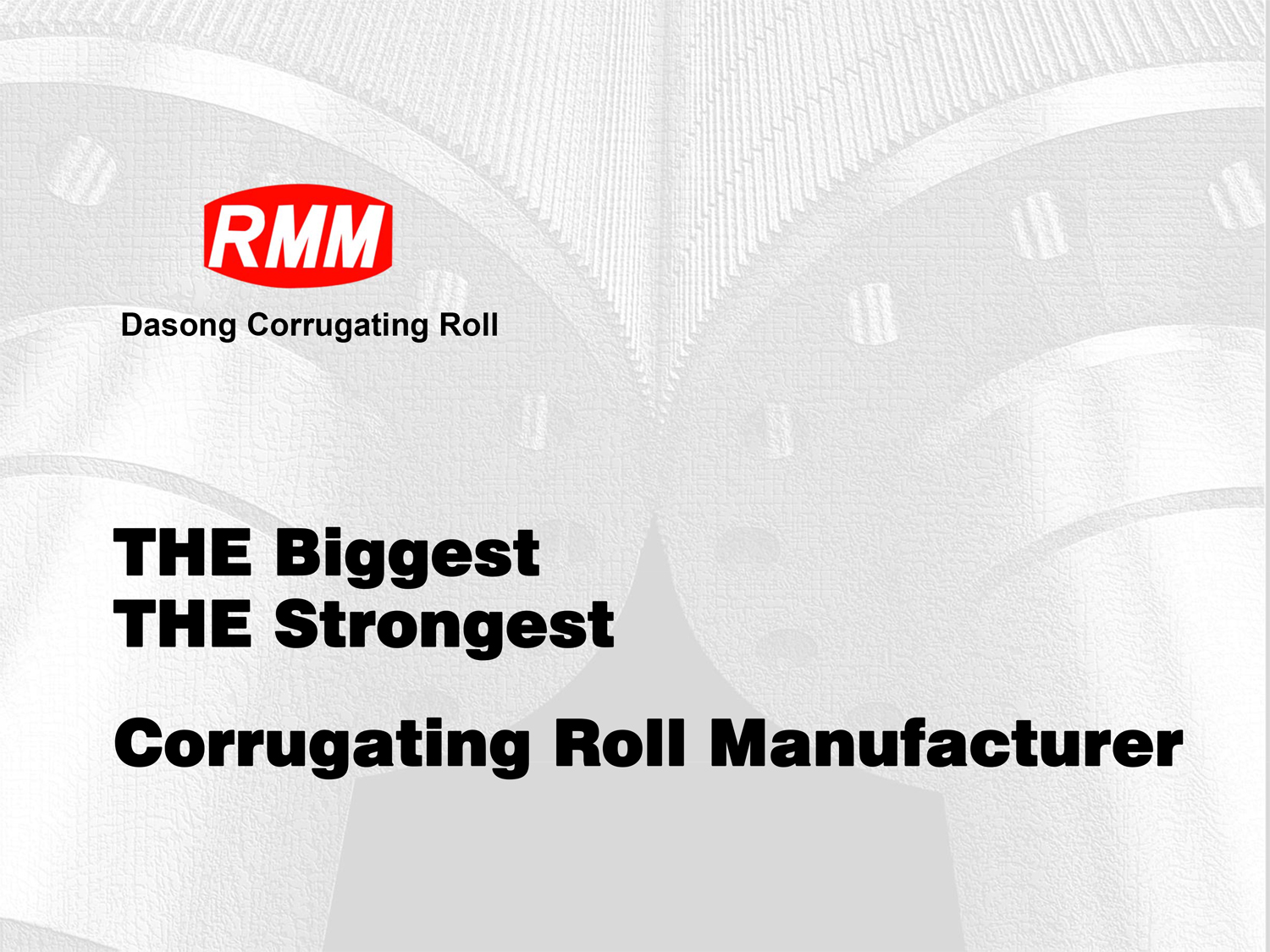 Learn more in the RMM Corrugating Roll Manufacturer Brochure